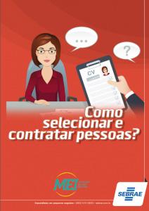 MEI - Como selecionar e contratar pessoas? Sebrae