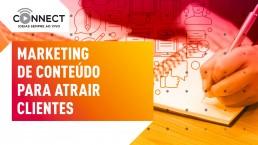 Marketing de conteúdo para atrair clientes
