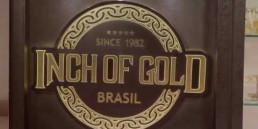 A história da Inch of Gold