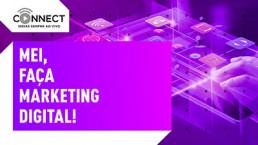 Connect - MEI faça marketing digital