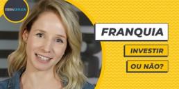 Franquia: investir ou não?