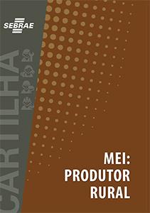 Cartilh MEI: Produtor rural - Sebrae
