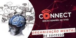 Organização mental voltada ao sucesso da sua empresa